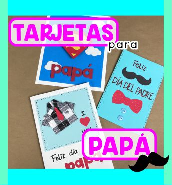 Tarjetas Para Papá Fáciles De Hacer Especial Día Del Padre